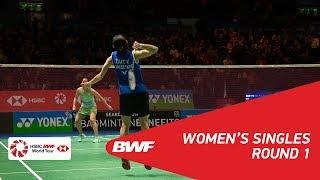 【動画】戴資穎 VS サイナ・ネワール 全英オープン2018 ベスト32