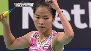【動画】ラッチャノク・インタノン VS 山口茜 バドミントンデンマークオープン2017 決勝